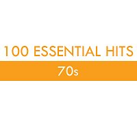 Různí interpreti – 100 Essential Hits - 70s