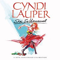 Cyndi Lauper – She's So Unusual: A 30th Anniversary Celebration (Deluxe Edition)