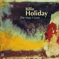 Billie Holiday – The Man I Love