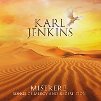 Karl Jenkins – Miserere: Songs of Mercy and Redemption