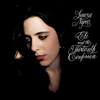Laura Nyro – Eli And The Thirteenth Confession