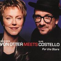 Anne Sofie von Otter, Elvis Costello – For The Stars