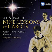 Choir of King's College, Cambridge, Stephen Cleobury – A Festival of Nine Lessons and Carols