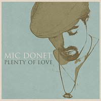 Mic Donet – Plenty Of Love