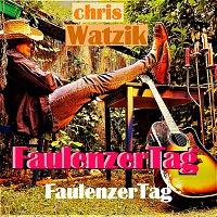 Chris Watzik – FaulenzerTag