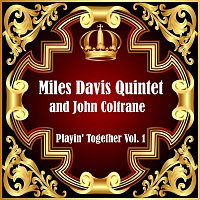 Miles Davis Quintet, John Coltrane – Playin' Together Vol. 1