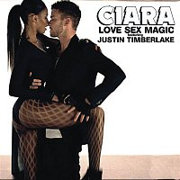 Ciara, Justin Timberlake – Love Sex Magic