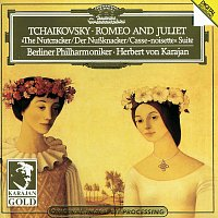 Tchaikovsky: Romeo and Juliet (Fantasy Overture After Shakespeare); The Nutcracker, Op. 71a (Suite From The Ballet Op. 71)