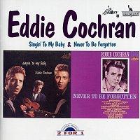 Eddie Cochran – Singin' To My Baby/ Never To Be Forgotten