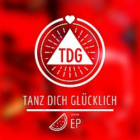 Různí interpreti – Tanz Dich Glucklich [Summer EP]