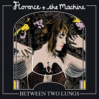 Florence + The Machine – Between Two Lungs