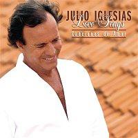 Julio Iglesias – Love Songs...Canciones De Amor
