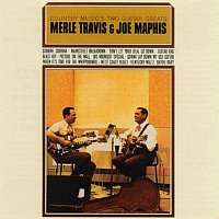 Merle Travis, Joe Maphis – Country Music's 2 Guitar Greats Merle Travis & Joe Maphis