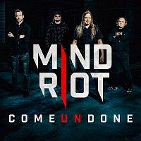 Mind Riot – Come Undone - EP