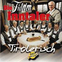 Die Fidelen Inntaler – Tirolerisch