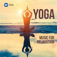 Various Artists.. – Yoga: Music for Relaxation