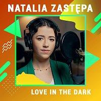 Natalia Zastępa – Love In The Dark [Digster Spotlight]