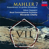 Royal Concertgebouw Orchestra, Riccardo Chailly – Mahler: Symphony No. 7 / Diepenbrock: Im groszen Schweigen