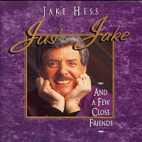 Jake Hess – Jus' Jake And A Few Close Friends