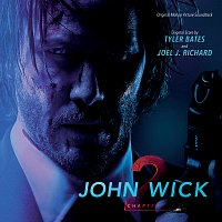 Tyler Bates, Joel J. Richard – John Wick: Chapter 2 [Original Motion Picture Soundtrack]