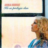 Anika Horvat – Ko se prebuja dan