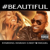 Mariah Carey, Miguel – #Beautiful