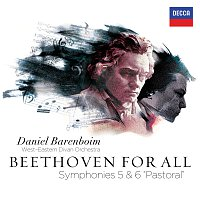 "West-Eastern Divan Orchestra, Daniel Barenboim – Beethoven For All - Symphonies Nos. 5 & 6 ""Pastoral"""