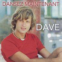 """DAVE"" – Dansez maintenant"