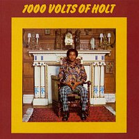 John Holt – 1000 Volts of Holt (Bonus Tracks Edition)