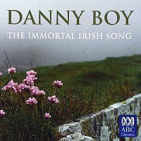 Různí interpreti – Danny Boy - The Immortal Irish Song