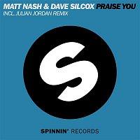 Dave Silcox & Matt Nash – Praise You
