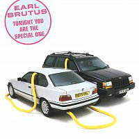 Earl Brutus – Tonight You Are The Special One