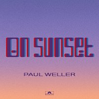 Paul Weller – On Sunset