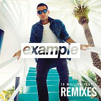 Example – 10 Million People (Remixes)