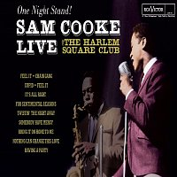 Sam Cooke – One Night Stand - Sam Cooke Live At The Harlem Square Club, 1963