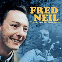 Fred Neil – Trav'lin Man: The Early Singles
