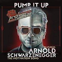 Andreas Gabalier, Arnold Schwarzenegger – Pump It Up [The Motivation Song]