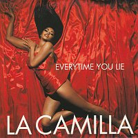 La Camilla – Everytime You Lie