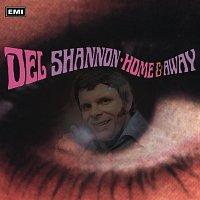 Del Shannon – Home And Away [Bonus Tracks]