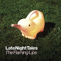 10cc – Late Night Tales: The Flaming Lips