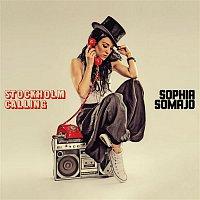 Sophia Somajo – Stockholm Calling EP