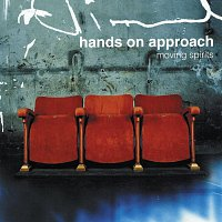 Hands On Approach – Moving Spirits