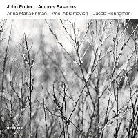 John Potter, Anna Maria Friman, Ariel Abramovich, Jacob Heringman – Amores Pasados