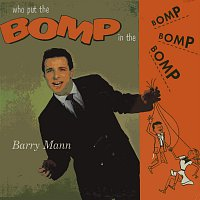 Barry Mann – Who Put The Bomp