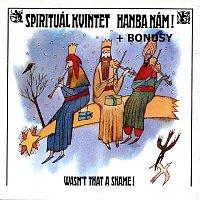 Spirituál kvintet – Hanba nám + bonusy