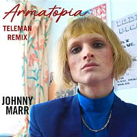 Johnny Marr – Armatopia (Teleman Mix)