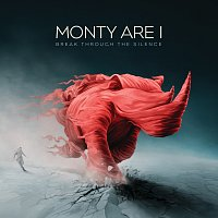 Monty Are I – Break Through The Silence [Exclusive Edition]