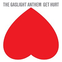 The Gaslight Anthem – Get Hurt
