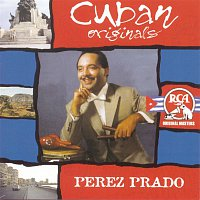 Perez Prado – Cuban Originals