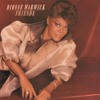 Dionne Warwick – Friends
